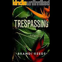 Trespassing: A Novel (English Edition)