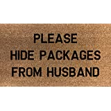 70cm x 40cm PLEASE HIDE PACKAGES FROM HUSBAND Printed Internal Coir Mat, Door Mat Stencilled wedding gift house warming party birthday present