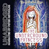 The Underground Princess