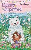 Liliane Susewind – Ein Eisbär kriegt keine kalten Füße (German Edition)