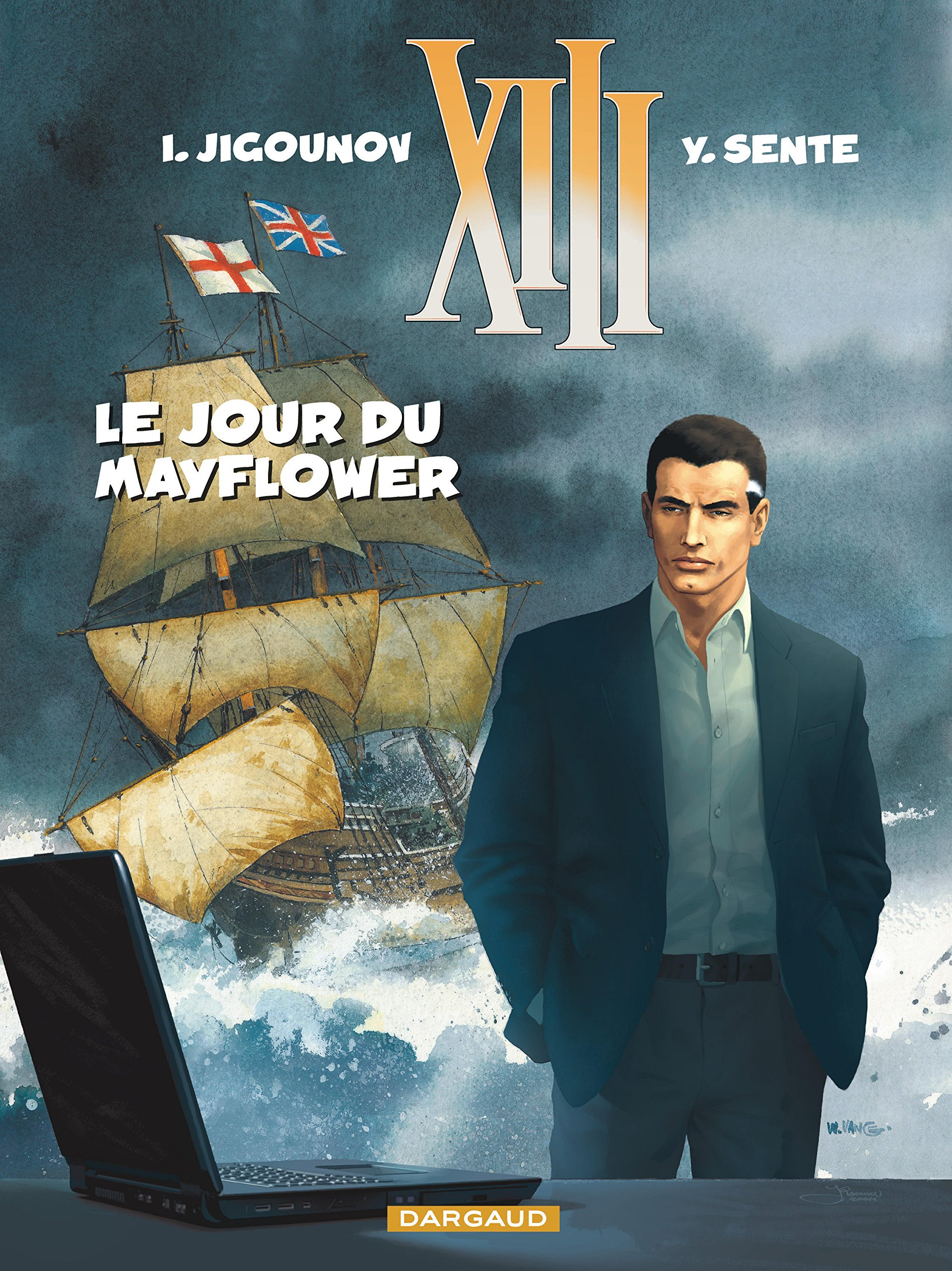 Amazon.fr - XIII, Tome 20 : Le jour du Mayflower - Sente Yves, Jigounov  Iouri - Livres
