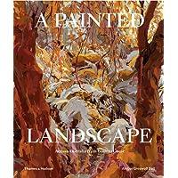 A Painted Landscape: Across Australia from Bush to Coast