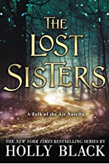 The Lost Sisters (The Folk of the Air) Kindle Edition
