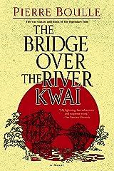 The Bridge Over the River Kwai: A Novel Paperback