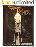 Macrame Elegance II: Easy Macrame (Vintage Macrame Book 5) (English Edition)