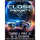 Close Proximity - Crisis in the Silstrand Alliance (Perilous Alliance Book 1)