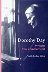 Dorothy Day: Writings from Commonweal Kindle Edition