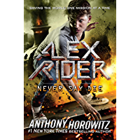 Never Say Die (Alex Rider Book 11) (English Edition)