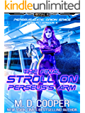 The Final Stroll on Perseus's Arm (Perseus Gate Book 6)