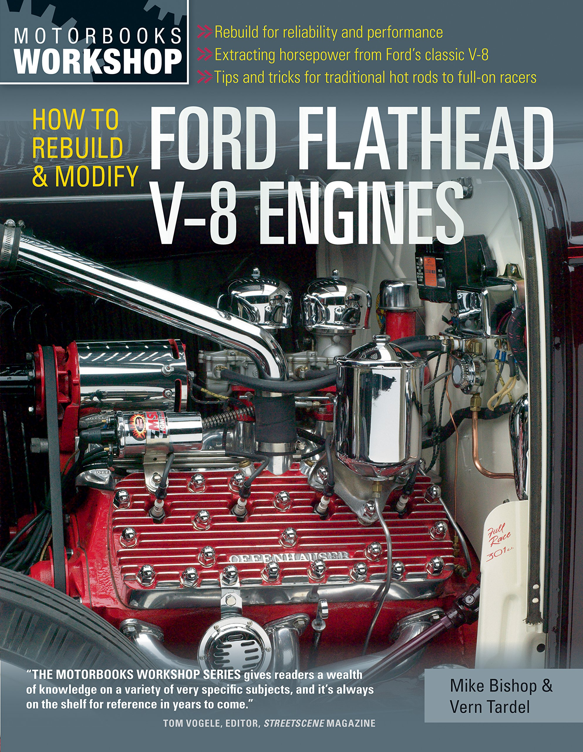 How to rebuild modify ford flathead v 8 engines motorbooks workshop mike bishop vern tardel 0752748343993 amazon com books