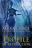 Profile of Retribution: FBI Profiler Romantic Suspense (Profile Series #3)