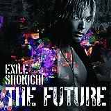 THE FUTURE(CD +スマプラミュージック)