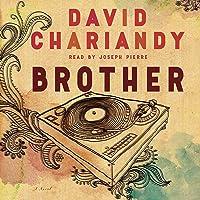 Brother: A Novel