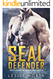SEAL Defender (Brothers In Arms Book 1)