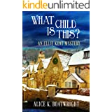 What Child Is This? (Ellie Kent Mystery series Book 2)