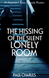 The Hissing of the Silent Lonely Room (The Christy Kennedy Mysteries Book 5)