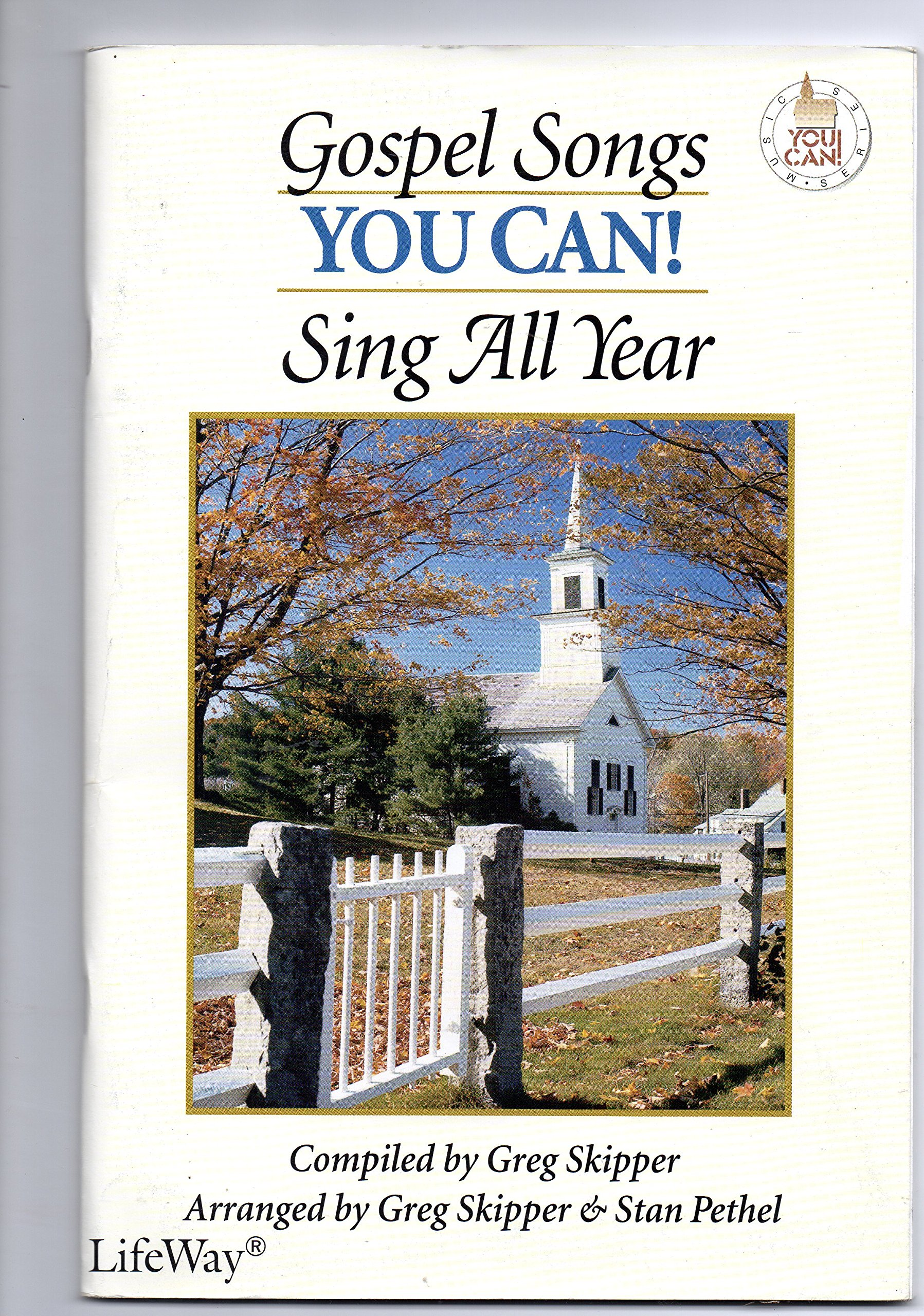 Gospel Songs You Can! Sing All Year: Unison/2-Part (You Can! (Songbooks))