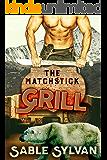 The Matchstick Grill: A BBW Billionaire Bear Shifter Paranormal Romance Novella (The Feminine Mesquite Book 4)