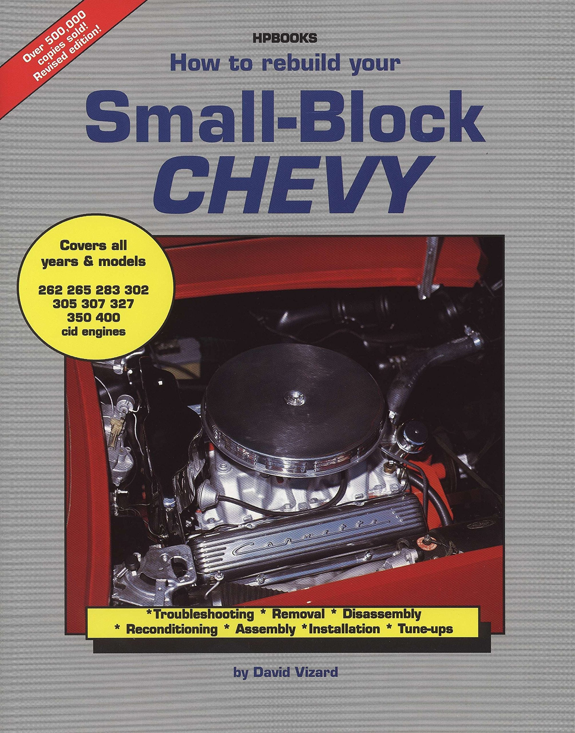 how to rebuild your small block chevy david vizard 0075478010295 Chevy 5.7 Engine Diagram