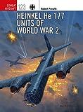 Heinkel He 177 Units of World War 2 (Combat Aircraft)