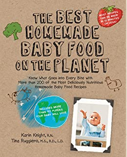 The everything organic cooking for baby and toddler book 300 the best homemade baby food on the planet know what goes into every bite with forumfinder Choice Image