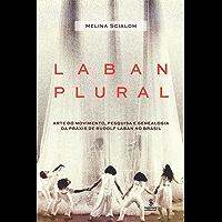 Laban plural: Arte do movimento, pesquisa e genealogia da práxis de Rudolf Laban no Brasil