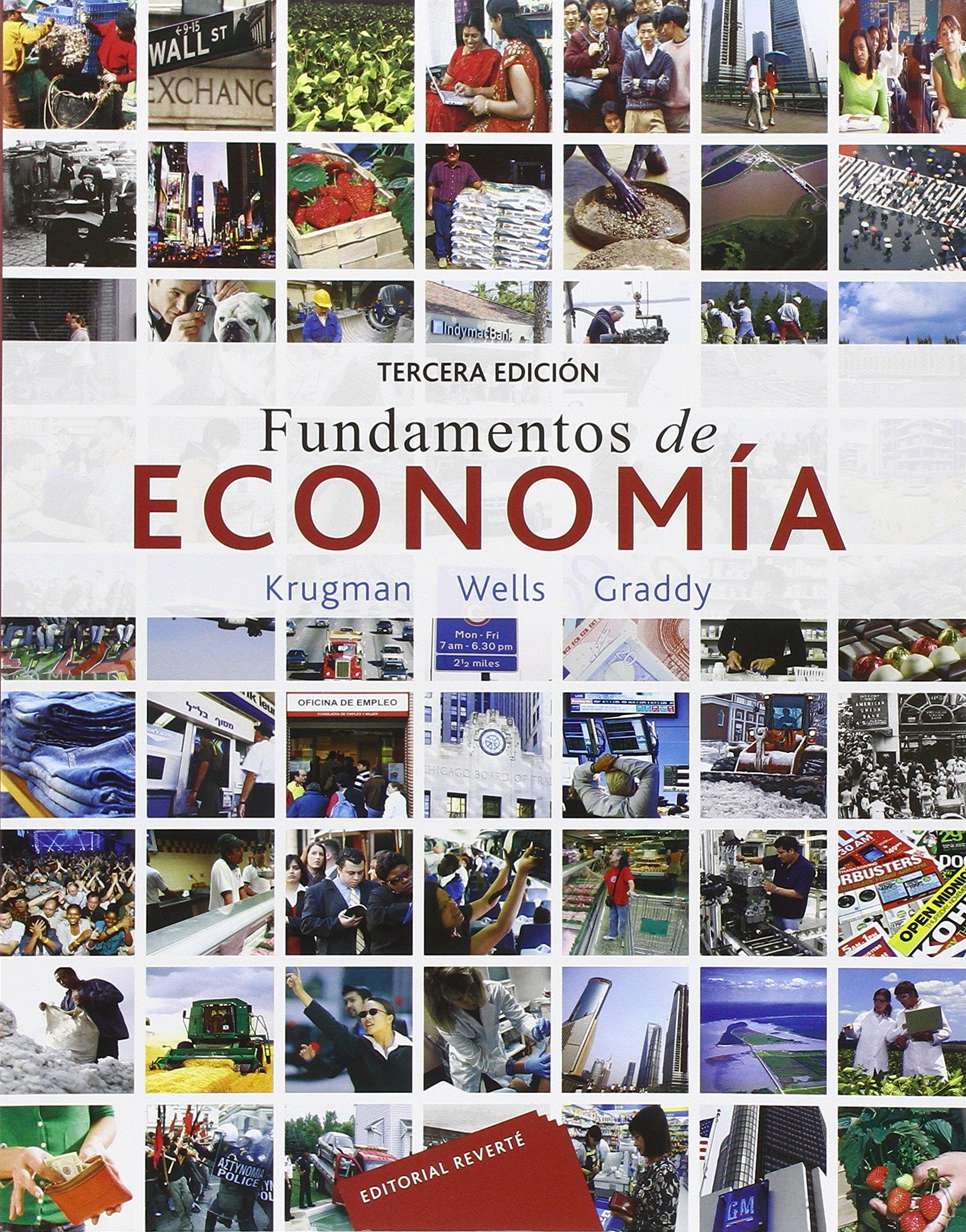 FUNDAMENTOS DE ECONOMIA 3A. ED. Tapa blanda – 10 dic 2014 PAUL KRUGMAN REVE0|#Reverte 8429126465 Economics
