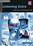 Listening Extra Book and Audio CD Pack: A Resource Book of Multi-Level Skills Activities (Cambridge Copy Collection)