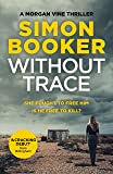 Without Trace: An edge of your seat psychological thriller (Morgan Vine 1)