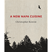 A New Napa Cuisine: [A Cookbook]