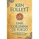Una columna de fuego / A Column of Fire (Los Pilares de la Tierra) (Spanish Edition)