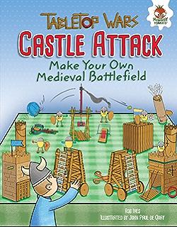 Castle Attack: Make Your Own Medieval Battlefield (Tabletop Wars)
