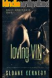 Loving Vin (Barretti Security Series, Book 1)