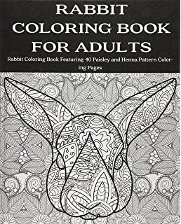 Amazon Com Rabbit Coloring Book An Adult Coloring Book Of 40