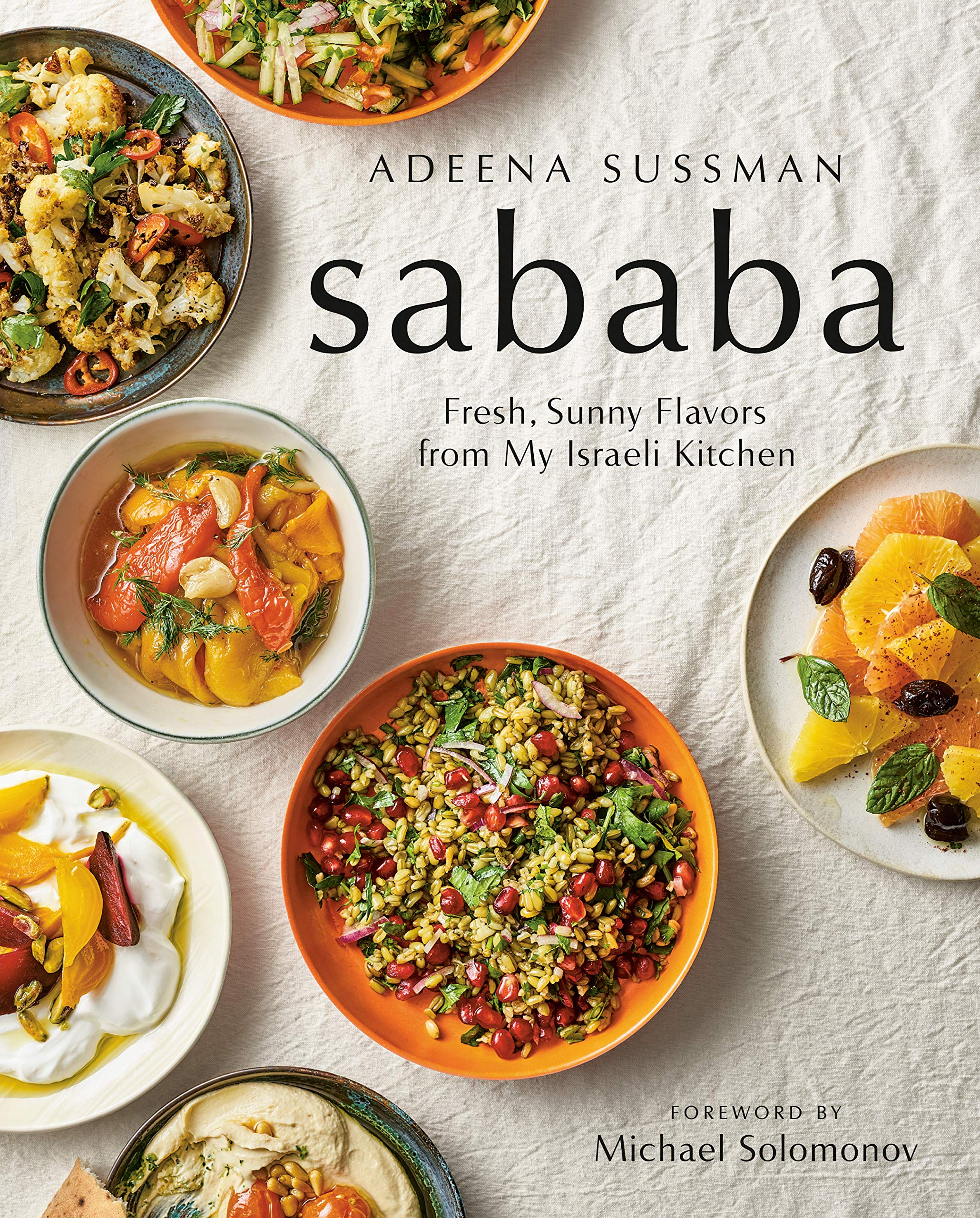 Sababa: Fresh, Sunny Flavors From My Israeli Kitchen by AMERICAN WEST BOOKS