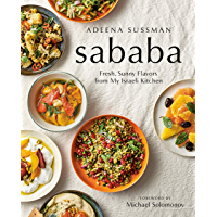 Sababa: Fresh, Sunny Flavors From My Israeli Kitchen: A Cookbook (English Edition)
