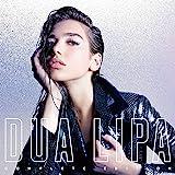 Dua Lipa (Complete Edition) [Explicit]