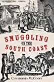 Smuggling on the South Coast