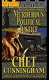 Murderous Political Justice (Mr. Justice Book 9)