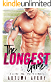 The Longest Game: A Secret Baby Sports Romance