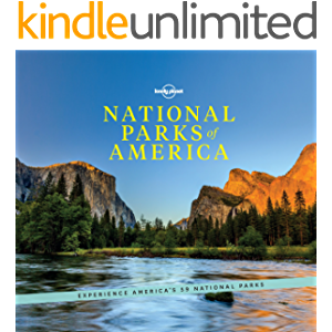 National Parks of America: Experience America''s 59 National Parks (Lonely Planet)