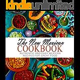 孤独キャッチ郵便Easy Mexican Dinner Cookbook: Over 50 Delicious Mexican Dinner Recipes for Fun Weekend and Weeknight Meals (English Edition)