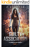 Guilty by Association: A Supernatural Thriller (Judah Black Novels Book 1)