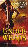Under Wraps (Underworld Detection Agency Book 1)