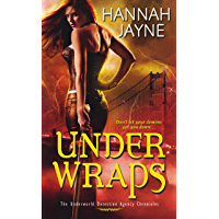 Under Wraps (Underworld Detection Agency Book 1)