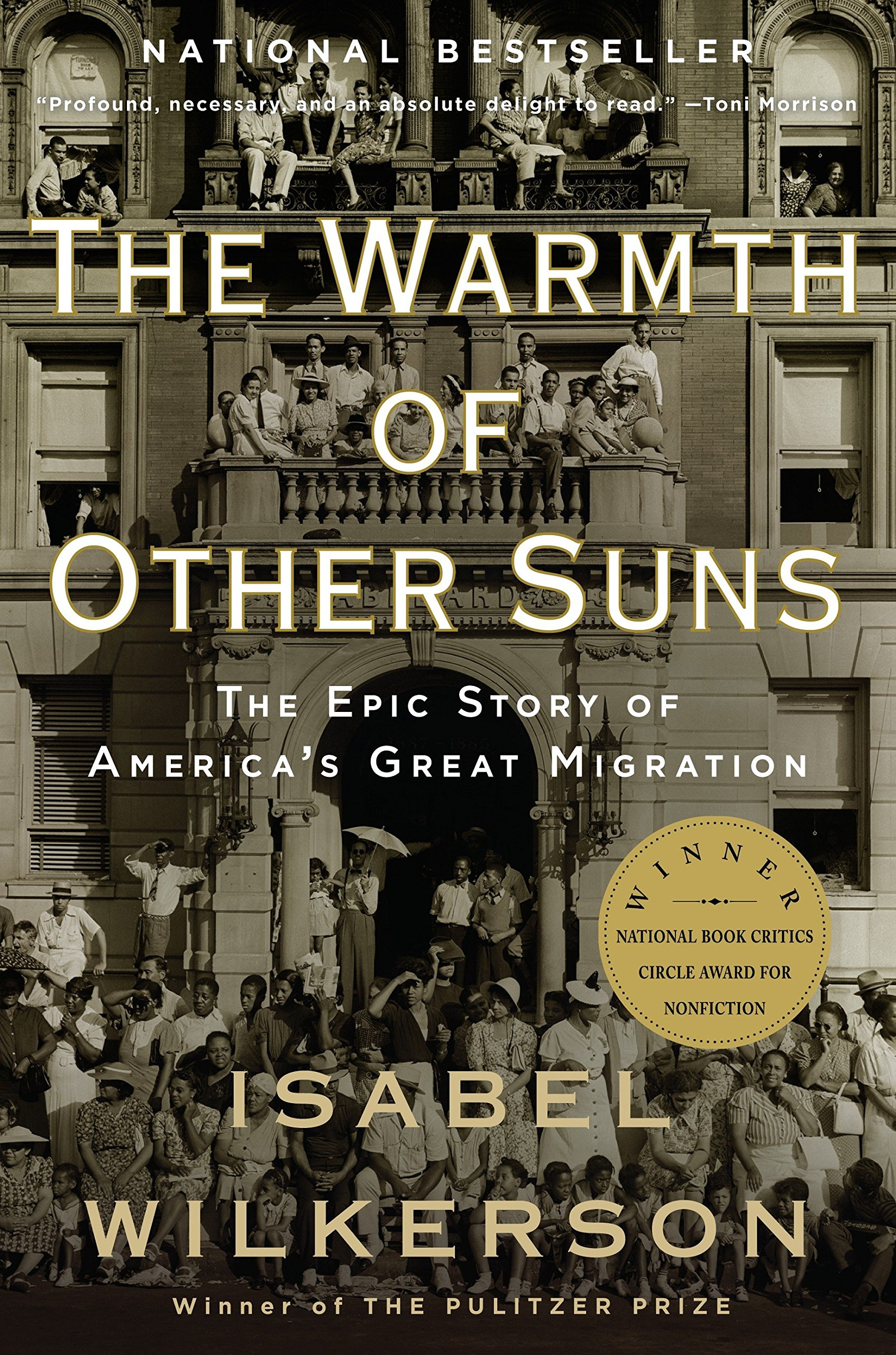 The Warmth of Other Suns: The Epic Story of America's Great Migration by Vintage Books