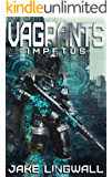 Impetus (Vagrants Book 2)