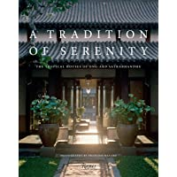 A Tradition of Serenity: The Tropical Houses of Ong-ard Satrabhandhu