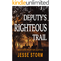 Deputy's Righteous Trail (Western Frontier Justice)