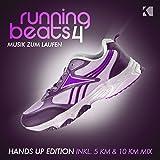 Running Beats 4 - Musik zum Laufen (Hands Up Edition) (Inkl. 5 KM & 10 KM Mix)